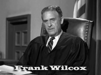 Frank Wilcox Frank Wilcox as Judge Randolph
