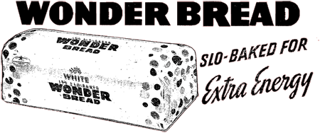 Wonder Bread 1938Wonder Bread 1920
