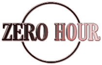 2013 Feature! 'Zero Hour'