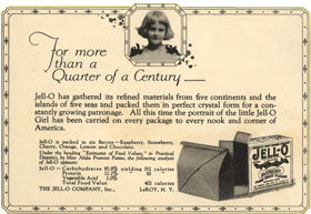 "4-year-old Elizabeth King was officially introduced as the Jell-O girl in 1904. Her image appeared in advertising and on packaging for 40 years. The daughter of Franklin King, an artist for Genesee's ad agency, she was shown playing in her nursery with JELL-O® gelatin packages. The tag line used with this campaign was ""you can't be a kid without it."""