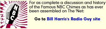 Learn more about the NBC chimes at Bill Harris' Radio Guy site