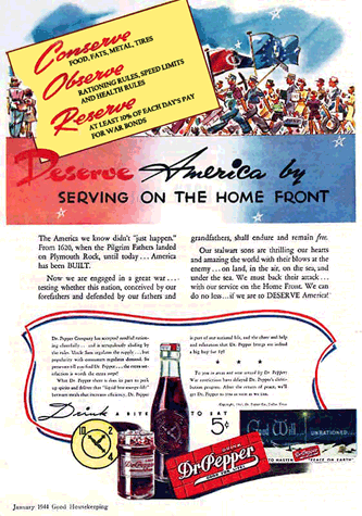 Patriotic Dr. Pepper Ad Promoting War Rationing, c. 1944
