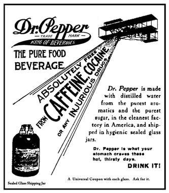 1911 spot ad calling attention to the removal of caffeine and cocaine from Dr. Pepper