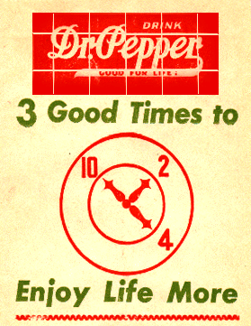Dr. Pepper 'Enjoy Life More' sign circa 1954