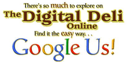 Google Us at The Digital Deli Online