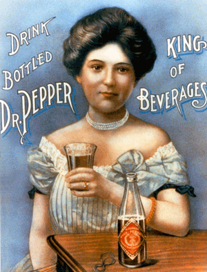 Drink Bottled Dr. Pepper King of Beverages circa 1901