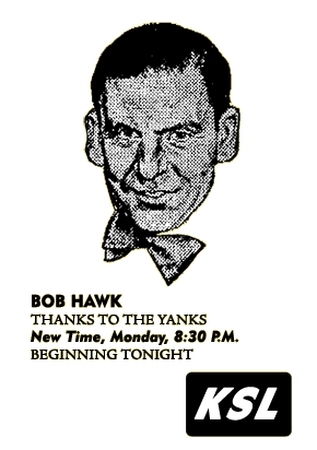 Bob Hawk Thanks To The Yanks spot ad from July 3 1944